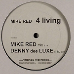 Mike Red - 4 Living 12 inch