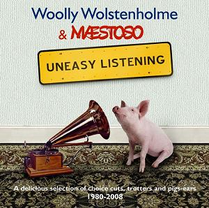 Woolly Wolstenholme and Maestoso - Uneasy Listening - click for details